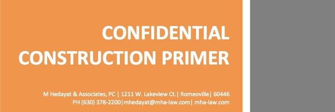Confidential Construction Primer